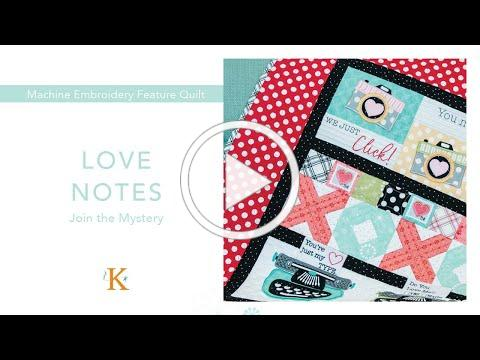"""Join Kimberbell's Mystery Quilt, """"Love Notes!"""""""