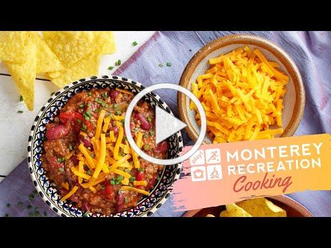 Monterey Recreation Presents: That's Good! Chili Cheese Dip Demo