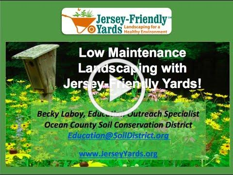 Low Maintenance Landscaping with Jersey Friendly Yards - Horticultural Society of South Jersey