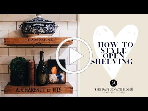 How To Style Open Shelving | The Idea Ladies