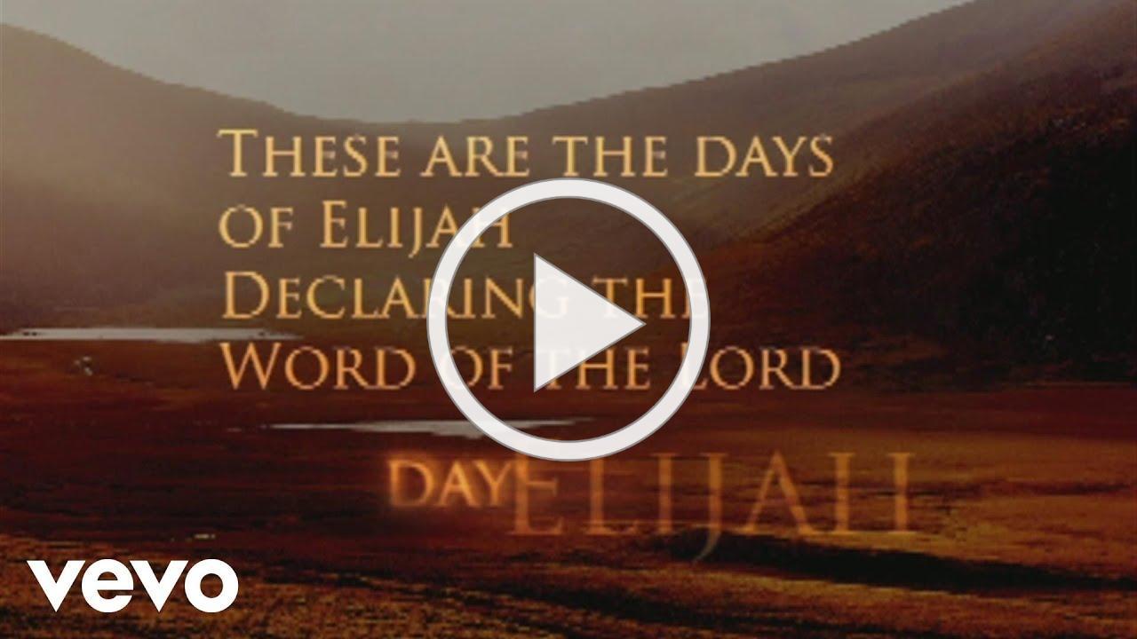 Robin Mark - Days of Elijah (Official Lyric Video)