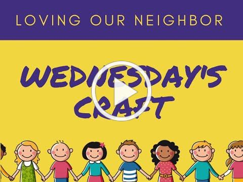 VBS 2020 Wednesday Craft/Compassion