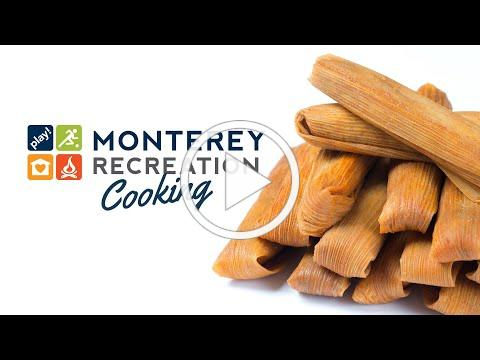 Monterey Recreation Presents: That's Good! How to Make Tamale Pies