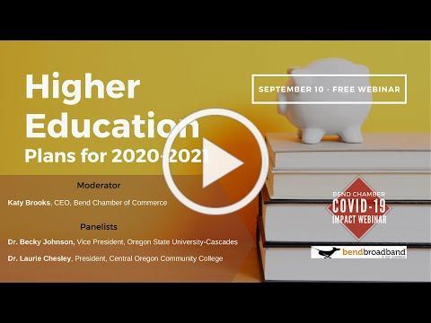 Higher Education, Plans for 2020-2021