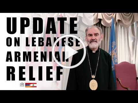Update: The Lebanese Armenian Relief Effort