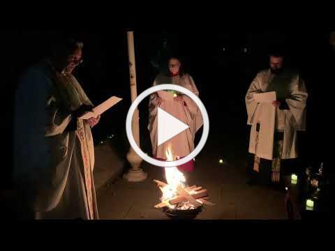 4/11/20: Easter Fire Ceremony + Vigil Service at Saint Paul's Episcopal Church, Chestnut Hill