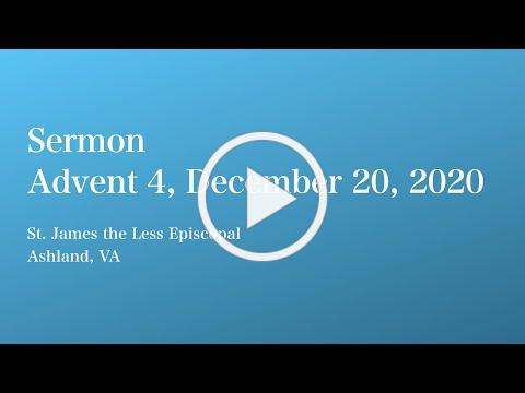 Sermon Alone for 20 December 2020