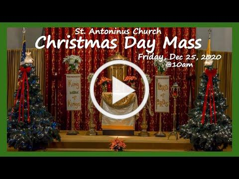 CHRISTMAS DAY MASS- St Antoninus Church, -12/25/20. Fr Joseph Meagher