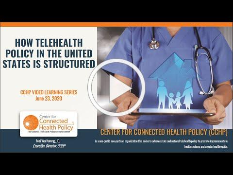 How Telehealth Policy is Structured in the United States