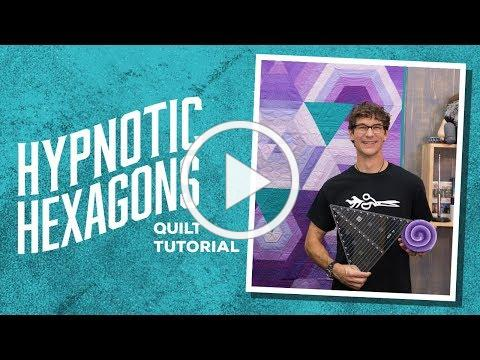 "Make a ""Hypnotic Hexagons"" Quilt with Rob!"