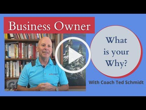 Businesses Owners - What is Your Why?