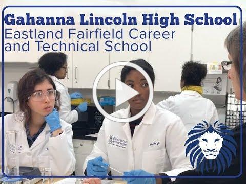 Gahanna Lincoln High School & Eastland Fairfield Career & Technical School