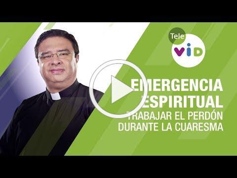 El Perdón durante el tiempo de Cuaresma 🚑 Emergencia Espiritual Padre Fredy Córdoba - Tele VID