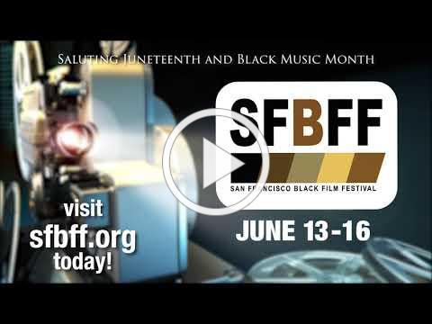 2019 San Francisco Black Film Festival