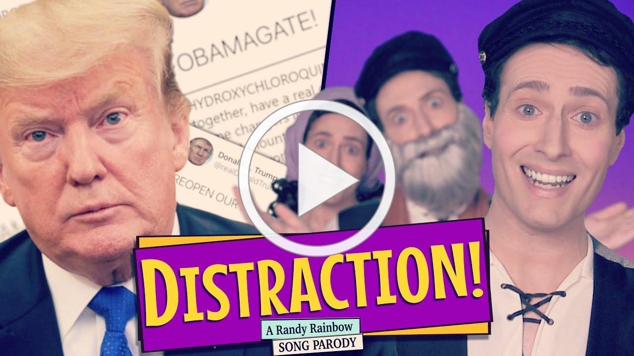 DISTRACTION! - A Randy Rainbow Song Parody