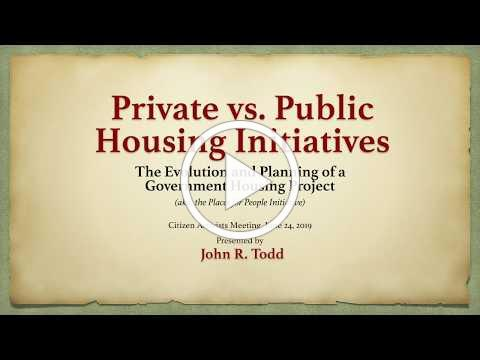 John Todd on Private vs Public Housing Initiatives