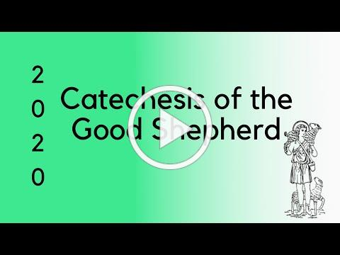 Welcome to Catechesis of the Good Shepherd   2020