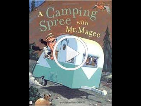 """""""A Camping Spree with Mr Magee"""", presented by Brenda Sewell"""