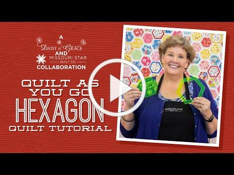 """Make a """"Quilt As You Go Hexagon"""" Quilt with Jenny Doan of Missouri Star (Video Tutorial)"""