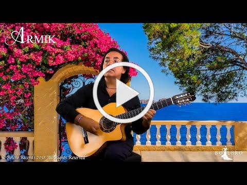Armik - Lost In Paradise - OFFICIAL - Nouveau Flamenco - Romantic Spanish Guitar