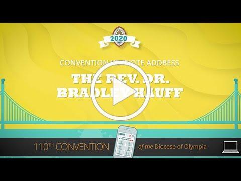 2020 Convention Keynote Address: The Rev. Dr. Bradley Hauff