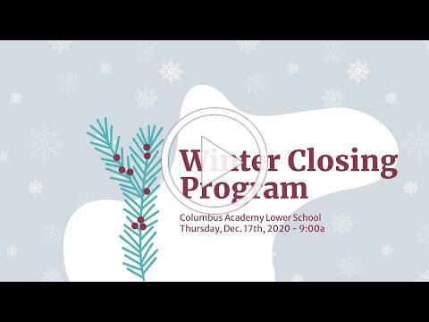 Lower School Winter Closing 2020