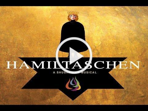 Hamiltaschen, A Shushanian Musical