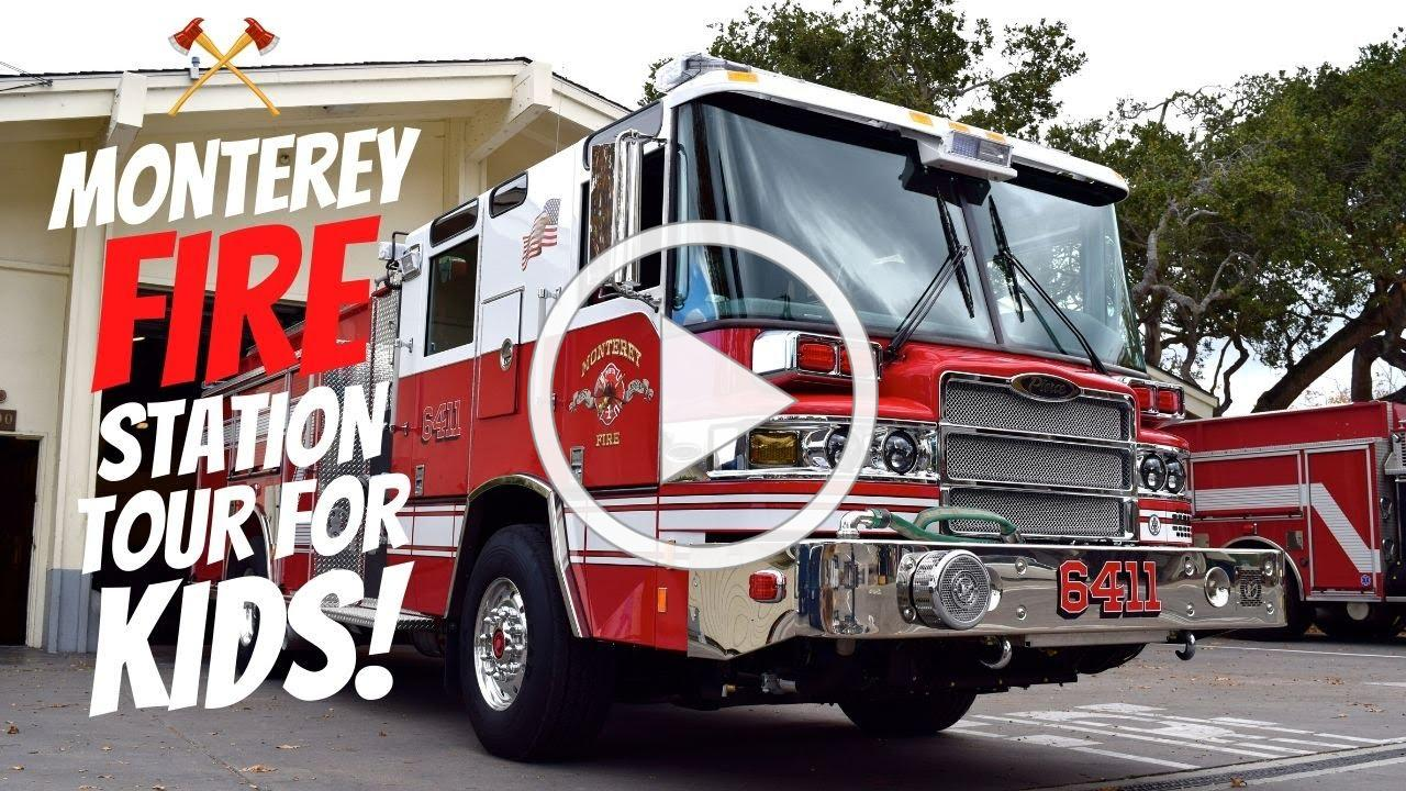Monterey Fire Department Tour for Kids