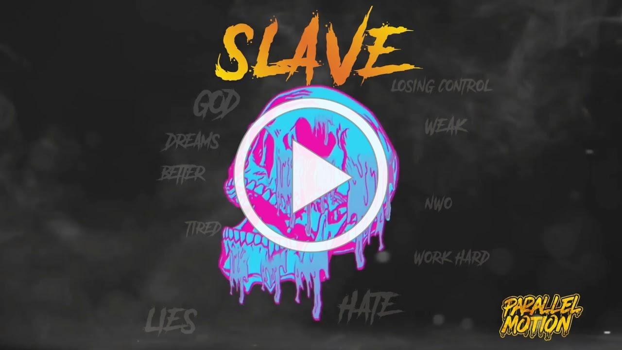 Parallel Motion - Slave (official visualizer) #parallelmotion #slave