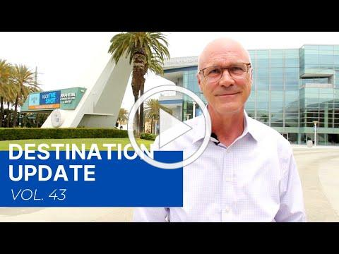 Visit Anaheim Destination Update (Vol. 43)