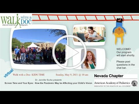 Nevada AAP 9 May 2021 Live Walk with a Doc KIDS TIME