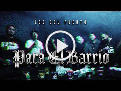 Los Del Puerto - Para El Barrio [Official Video]