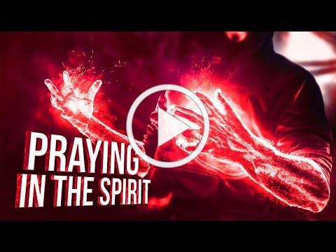 Praying In The Spirit - A Deeper Prayer ᴴᴰ