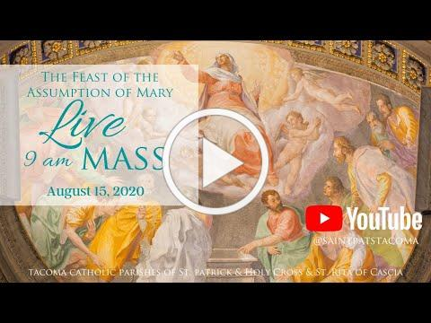 Mass | Feast of the Assumption of Mary | August 15, 2020