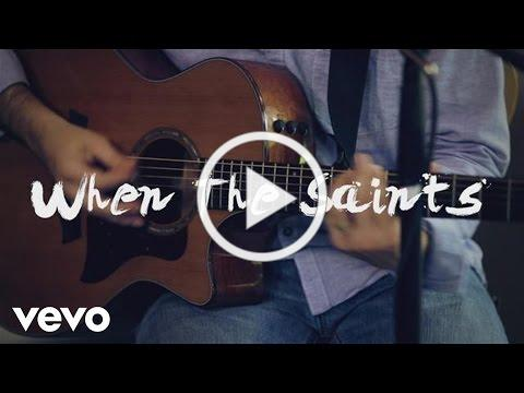 Sara Groves - When the Saints (Official Live video)