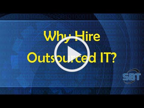 Why Hire Outsourced IT?