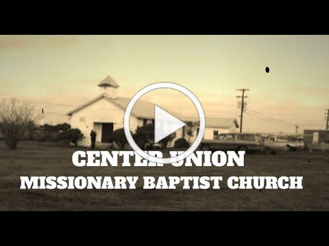 Black History Month: Center Union Missionary Baptist Church Profile