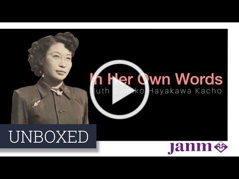 Unboxed: In Her Own Words-Ruth Sumiko Hayakawa Kacho
