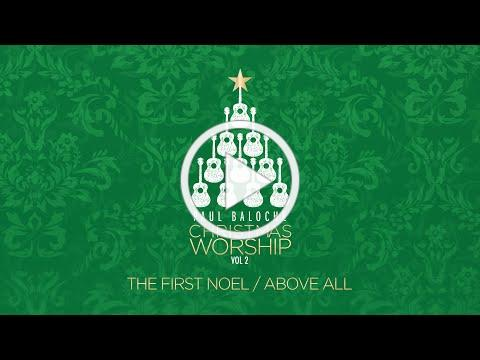 Paul Baloche - The First Noel/Above All (Official Lyric Video)