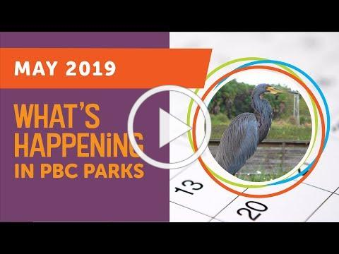 What's Happening in PBC Parks: May 2019
