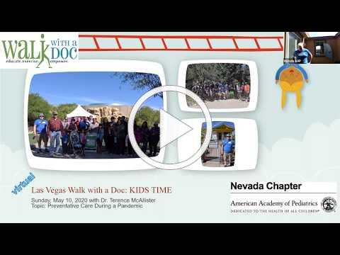 Nevada AAP 10 May 2020 Live Walk with a Doc KIDS TIME Replay