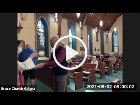 Grace Episcopal Church, Galena IL, Wednesday Eucharist, 6 2 2021