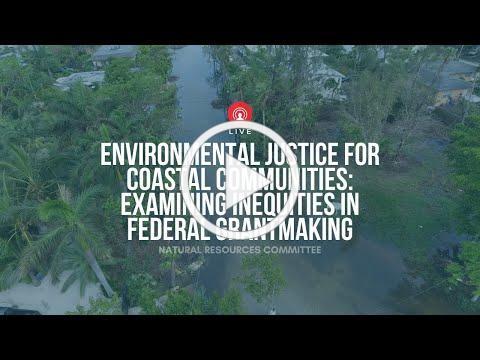 Environmental Justice for Coastal Communities: Examining Inequities in Federal Grantmaking