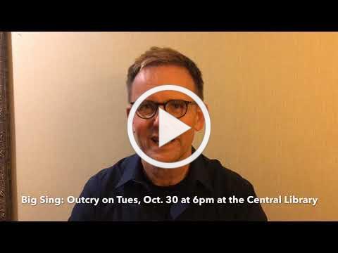 Big Sing: Outcry