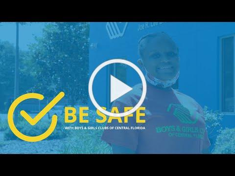 Be Safe with Boys & Girls Clubs