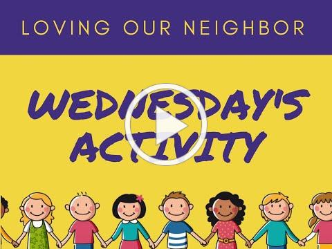 VBS 2020 Wednesday Activity/Compassion