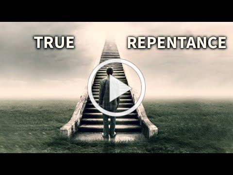 What You Need To Know About Repentance