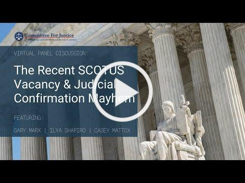 The Recent Supreme Court Vacancy and Judicial Confirmation Mayhem