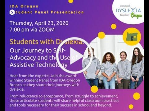 Students With Dyslexia: Our Journey to Self-Advocacy and the Use of Assistive Technology