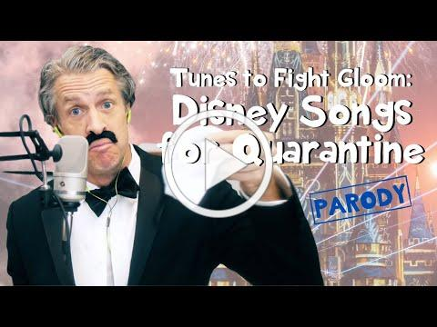 If Disney Songs Were About Quarantine